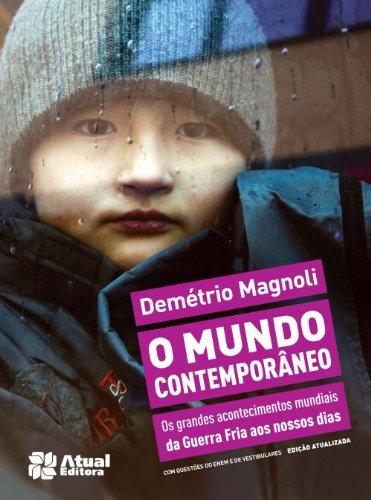 9788535717822: O Mundo Contemporâneo (Em Portuguese do Brasil)