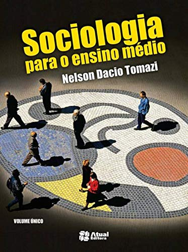 9788535719475: Sociologia Para o Ensino Medio - Volume unico