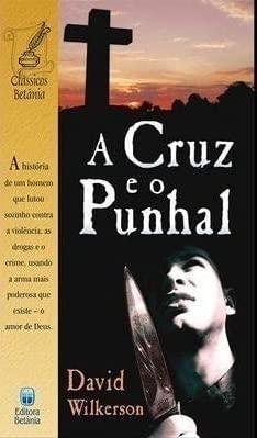 9788535801057: A Cruz E O Punhal (Em Portuguese do Brasil)