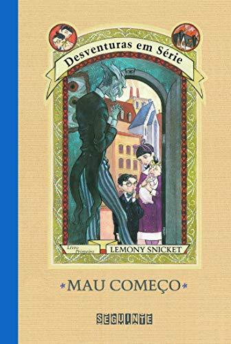 9788535900941: Mau Começo (Desventuras em Serie, Livro Primeiro)