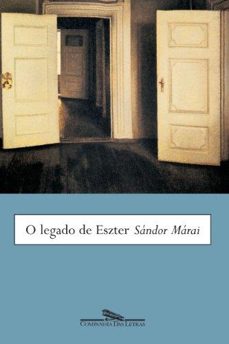 O Legado De Eszter: Marai, Sandor