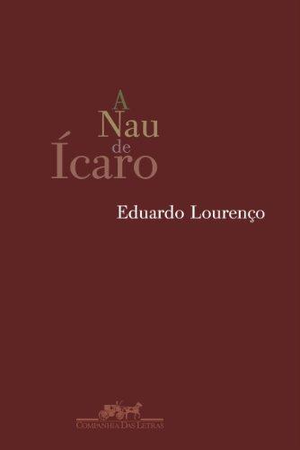 A Nau de Ícaro e Imagem e: Eduardo Lourenço