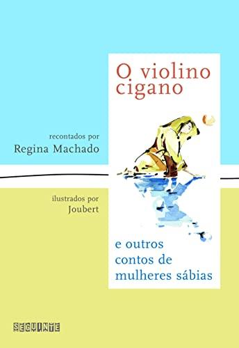 Violino Cigano - e Outros Contos de: Regina Machado