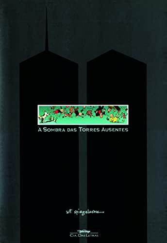 9788535905212: Sombra das Torres Ausentes - In The Shadow Of No T (Em Portugues do Brasil)