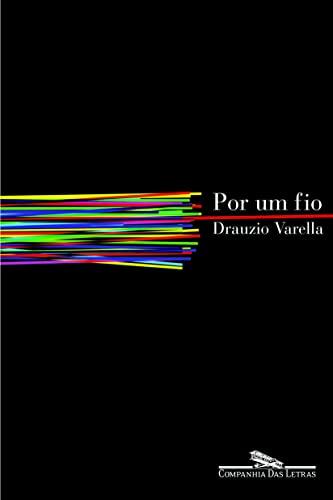 9788535905342: Por Um Fio (Portuguese Edition)