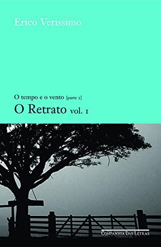 Retrato, O- Vol. 1: Erico Verissimo