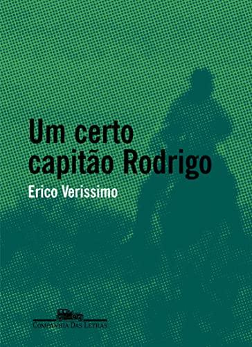 Certo Capitão Rodrigo, Um: Erico Verissimo