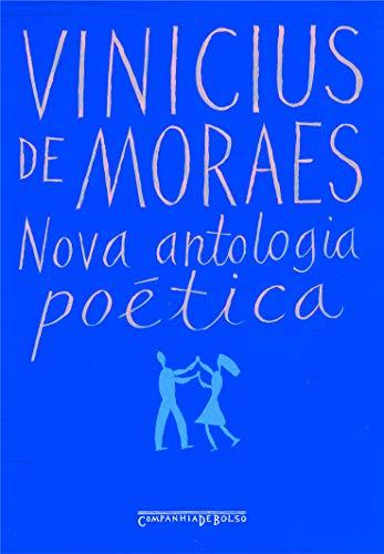 9788535906394: Nova Antologia Poética: Vinicius de Moraes