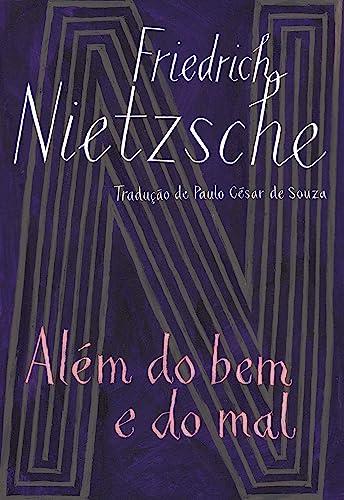Alem do Bem e do Mal (Ed: Nietzsche, Friedrich