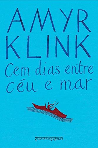 9788535906424: Cem Dias Entre Ceu e Mar (Edicao de Bolso) (Em Portugues do Brasil)
