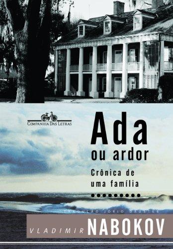 9788535907179: Ada ou Ardor: Crônica de uma Família