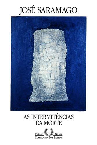 As Intermitencias Da Morte: Jose Saramago