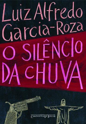 9788535907520: Silencio da Chuva (Edicao de Bolso) (Em Portugues do Brasil)