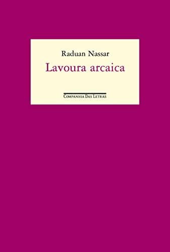 9788535907650: Lavoura Arcaica (Em Portuguese do Brasil)