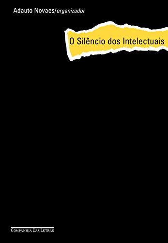 9788535908855: O Silencio DOS Intelectuais