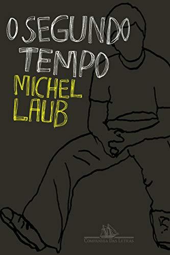 9788535909241: O Segundo Tempo (Portuguese Edition)