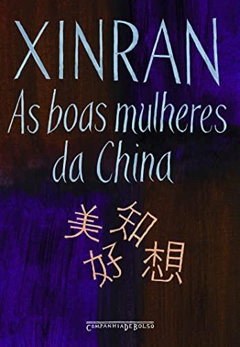 9788535910742: Boas Mulheres da China (Ed de Bolso) - Good Women (Em Portugues do Brasil)