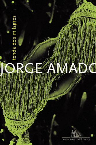 Tenda dos Milagres (Col. : Jorge Amado): Jorge Amado
