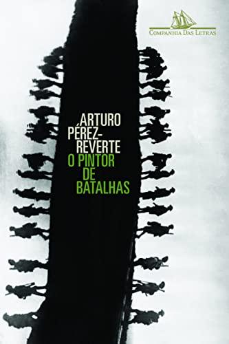 9788535913255: O Pintor de Batalhas (Em Portugues do Brasil)