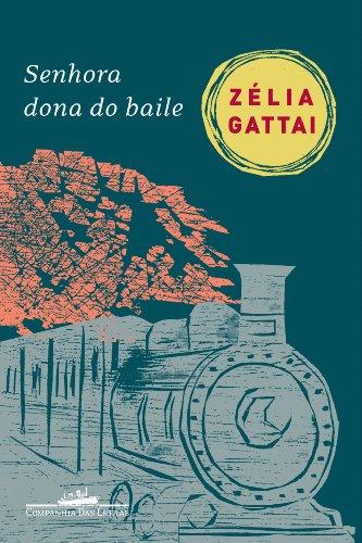 9788535913927: Senhora Dona do Baile (Em Portuguese do Brasil)