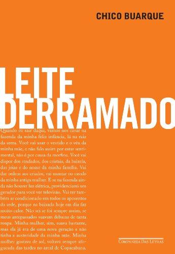 9788535914115: Leite Derramado