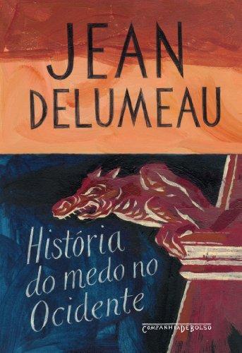 9788535914542: História do Medo no Ocidente. 1300-1800 (Em Portuguese do Brasil)