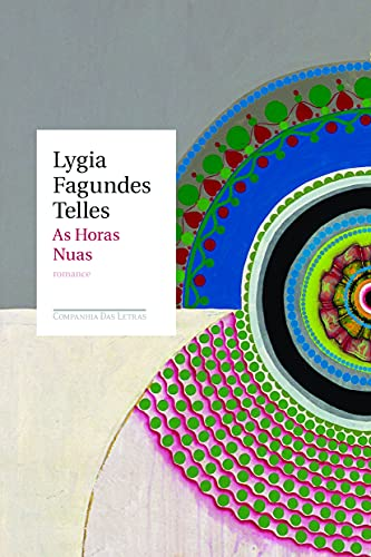 9788535916447: As Horas Nuas (Em Portuguese do Brasil)