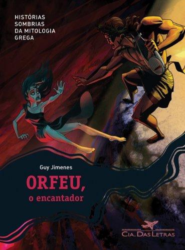 9788535917345: Orfeu O Encantador - Orphee Lenchanteur (Em Portugues do Brasil)