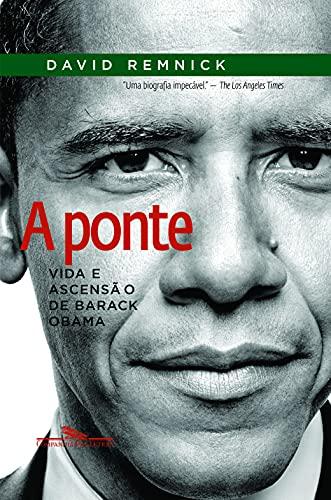 9788535917659: Ponte: Vida e Ascesao de Barack Obama (Em Portugues do Brasil)