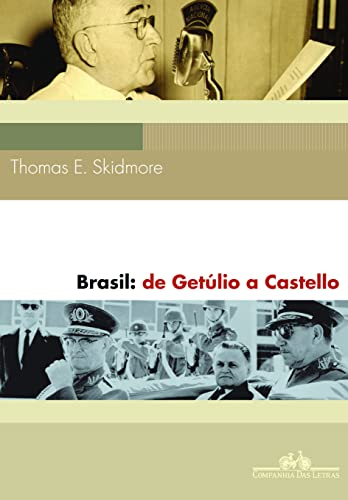 9788535917703: Brasil. De Getúlio a Castello. 1930-64 (Em Portuguese do Brasil)