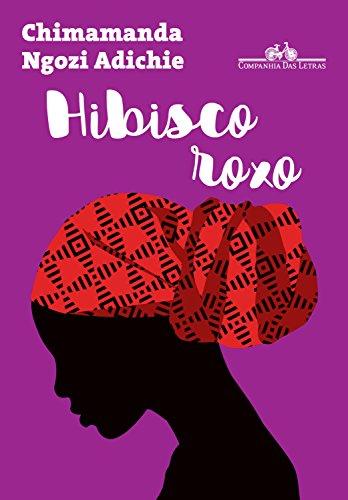 Hibisco Roxo Purple Hibiscus Em Portugues Do Brasil De