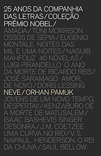 9788535919035: Neve - Coleção Prêmio Nobel (Em Portuguese do Brasil)