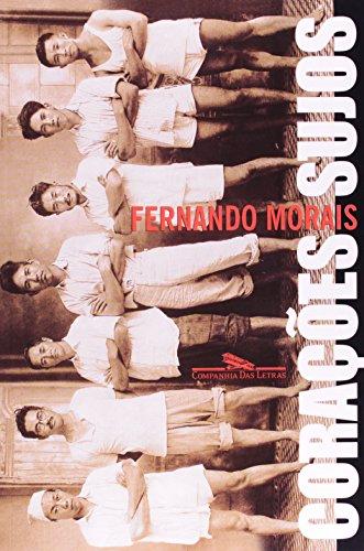 Coracoes Sujos (Em Portugues do Brasil): Fernando Moraes