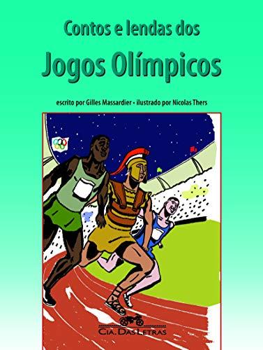 9788535919509: Contos e Lendas dos Jogos Olimpicos (Em Portugues do Brasil)