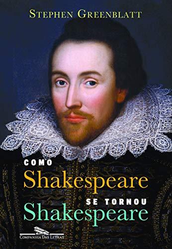 9788535919929: Como Shakespeare Se Tornou Shakespeare (Em Portugues do Brasil)