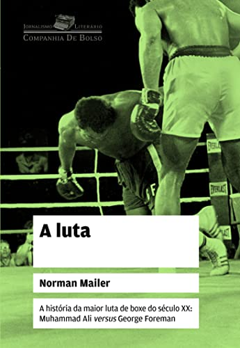 Luta (Edicao de Bolso) (Em Portugues do: Norman Mailer