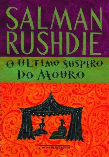 9788535920246: Ultimo Suspiro do Mouro (Em Portugues do Brasil)