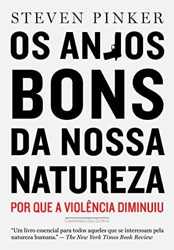 9788535922325: Anjos Bons da Nossa Natureza (Em Portugues do Brasil)