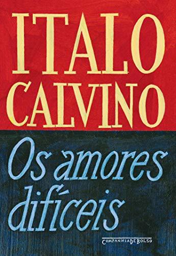 9788535922622: Amores Dificeis (Edicao de Bolso) (Em Portugues do Brasil)