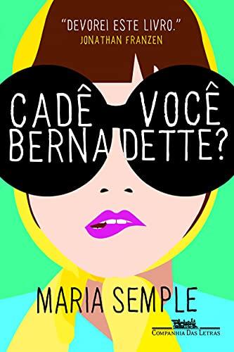 9788535922936: Cade Voce, Bernadette? (Em Portugues do Brasil)