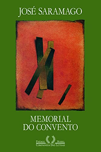 Memorial Do Convento: José Saramago