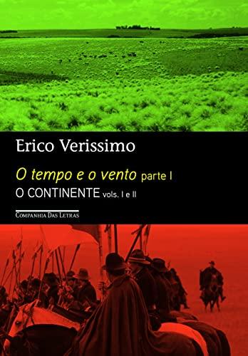 9788535923575: O Tempo e O Vento - Parte 1: O Continente Vols. 1 e 2 (Em Portugues do Brasil)