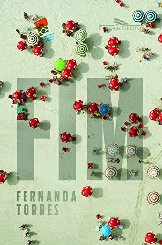 Fim (Em Portugues do Brasil): Fernanda Torres