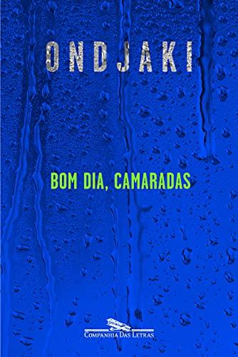 9788535923766: Bom Dia Camaradas (Em Portuguese do Brasil)