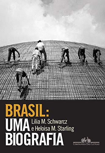 9788535925661: Brasil. Uma Biografia (Em Portuguese do Brasil)