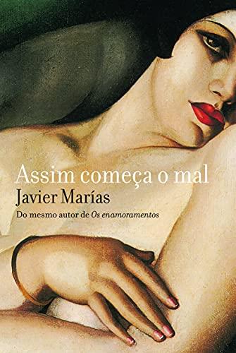 9788535926361: Assim Começa o Mal (Em Portuguese do Brasil)