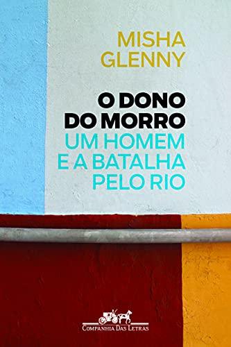 9788535927375: O Dono do Morro (Em Portuguese do Brasil)