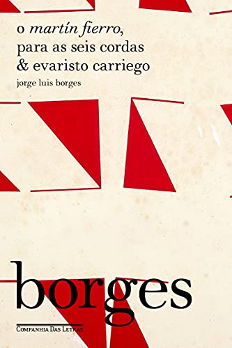 O Martín Fierro, Para as Seis Cordas: Jorge Luis Borges