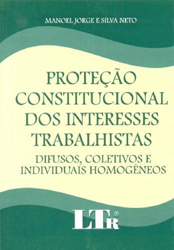 9788536100074: Proteção Constitucional dos Interesses Trabalhistas (Em Portuguese do Brasil)