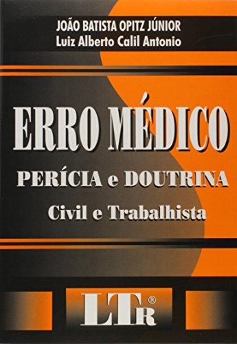 9788536102504: Erro Médico. Perícia e Doutrina (Em Portuguese do Brasil)